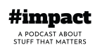 #impactPodcast_logo-01.png